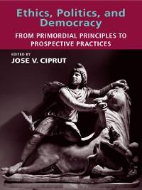 Cover Ethics, Politics, and Democracy