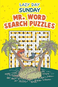Cover Lazy Day Sunday - Mr. Word Search Puzzles