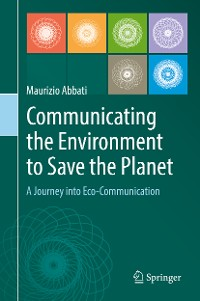 Cover Communicating the Environment to Save the Planet