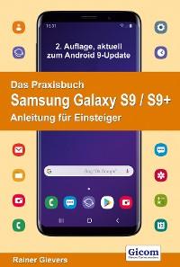 Cover Das Praxisbuch Samsung Galaxy S9 / S9+ - Anleitung für Einsteiger