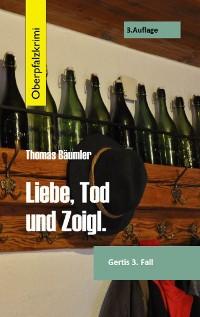 Cover Liebe, Tod und Zoigl.