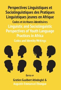 Cover Linguistic and Sociolinguistic Perspectives of Youth Language Practices in Africa