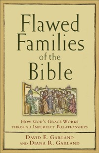 Cover Flawed Families of the Bible