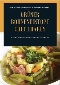 Cover Grüner Bohneneintopf Chef Charly