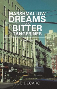 Cover Marshmallow Dreams and Bitter Tangerines