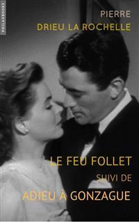Cover Le feu follet: suivi de Adieu À Gonzague