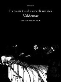 Cover La verità sul caso di Mister Valdemar