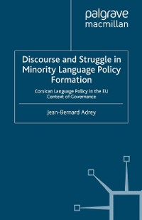 Cover Discourse and Struggle in Minority Language Policy Formation