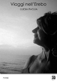 Cover Luigia Paglia - Viaggi nell'Erebo