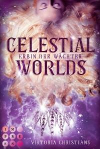 Cover Celestial Worlds (Erbin der Wächter 2)
