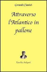 Cover Attraverso l'Atlantico in pallone (annotato)
