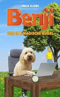 Cover Benji und die magische Kugel