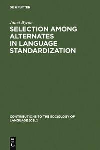 Cover Selection among Alternates in Language Standardization