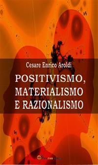 Cover Positivismo, Materialismo e Razionalismo