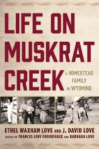 Cover Life on Muskrat Creek