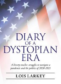 Cover Diary of a Dystopian Era