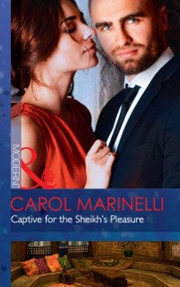 Cover Captive For The Sheikh's Pleasure (Mills & Boon Modern) (Ruthless Royal Sheikhs, Book 1)