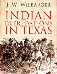 Cover Indian Depredations in Texas