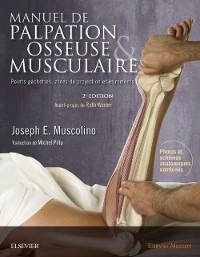 Cover Manuel de palpation osseuse et musculaire, 2e edition
