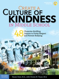 Cover Create a Culture of Kindness in Middle School