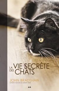Cover La vie secrete des chats