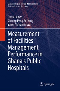 Cover Measurement of Facilities Management Performance in Ghana's Public Hospitals