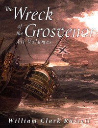 Cover The Wreck of the Grosvenor: All Volumes
