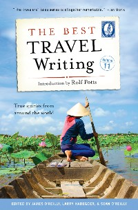 Cover The Best Travel Writing, Volume 11