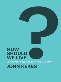 Cover How Should We Live?
