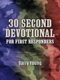 Cover 30 Second Devotional for First Responders