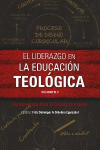 Cover El liderazgo en la educación teológica, volumen 2