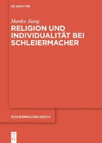 Cover Religion und Individualität bei Schleiermacher