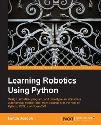 Cover Learning Robotics Using Python