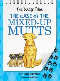 Cover The Case of the Mixed-Up Mutts
