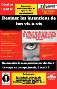 Cover Deviner les intentions de ton vis-à-vis : reconnaître la manipulation par des tiers