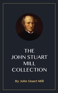 Cover The John Stuart Mill Collection