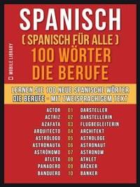 Cover Spanisch ( Spanisch für Alle ) 100 Wörter - Die Berufe
