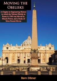 Cover Moving the Obelisks:
