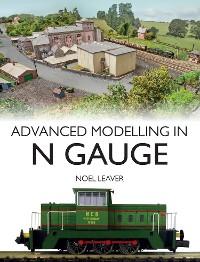 Cover Advanced Modelling in N Gauge