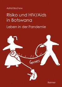 Cover Risiko und HIV/Aids in Botswana