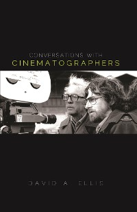 Cover Conversations with Cinematographers