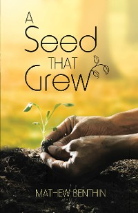 Cover A Seed That Grew