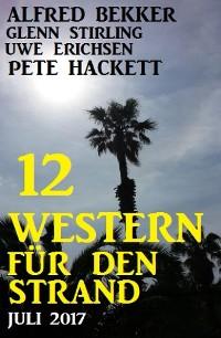Cover 12 Western für den Strand Juli 2017