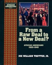 Cover From a Raw Deal to a New Deal: African Americans 1929-1945
