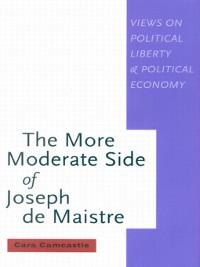 Cover More Moderate Side of Joseph de Maistre