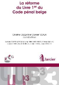 Cover La réforme du Livre 1er du Code pénal belge