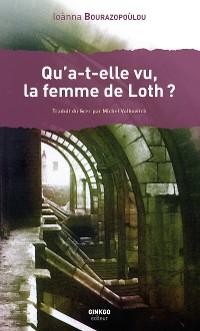 Cover Qu'a-t-elle vu, la femme de Loth ?