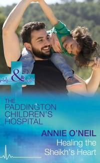 Cover Healing The Sheikh's Heart (Mills & Boon Medical) (Paddington Children's Hospital, Book 5)