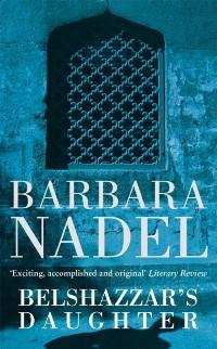 Cover Belshazzar's Daughter (Inspector Ikmen Mystery 1)