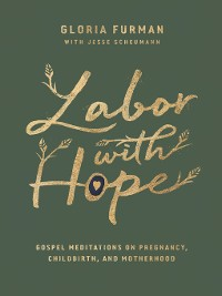 Cover Labor with Hope